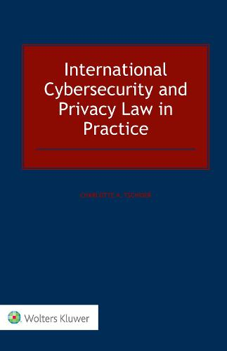 International Cybersecurity and Privacy Law in Practice (Hardback)
