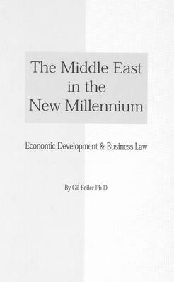 The Middle East in the New Millenium (Hardback)