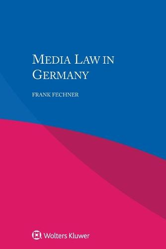 Media Law in Germany (Paperback)