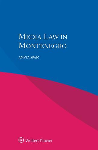 Media Law in Montenegro (Paperback)