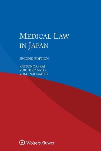 Medical Law in Japan (Paperback)