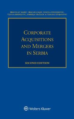 Corporate Acquisitions and Mergers in Serbia (Paperback)