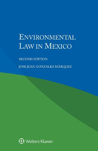 Environmental Law in Mexico (Paperback)