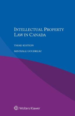 Intellectual Property Law in Canada (Paperback)