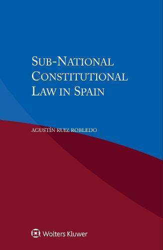 Sub-National Constitutional Law in Spain (Paperback)