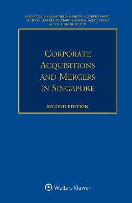 Corporate Acquisitions and Mergers in Singapore (Paperback)