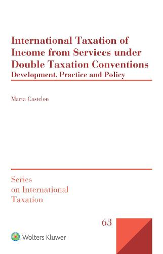 International Taxation of Income from Services under Double Taxation Conventions: Development, Practice and Policy (Hardback)
