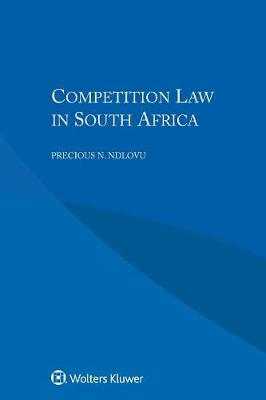 Competition Law in South Africa (Paperback)