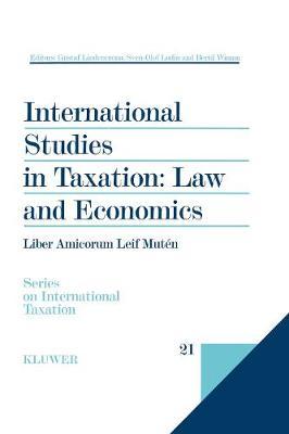 International Studies in Taxation: Law and Economics: Law and Economics (Hardback)