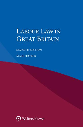 Labour Law in Great Britain (Paperback)