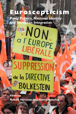 Euroscepticism: Party Politics, National Identity and European Integration - European Studies 20 (Paperback)
