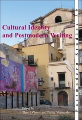 Cultural Identity and Postmodern Writing - Postmodern Studies 39 (Paperback)