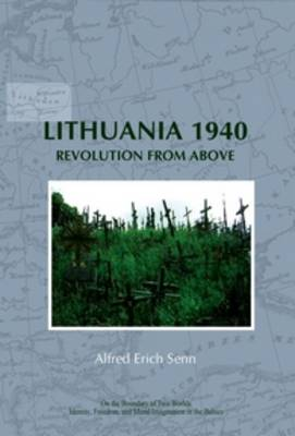Lithuania 1940: Revolution from Above - On the Boundary of Two Worlds 9 (Paperback)