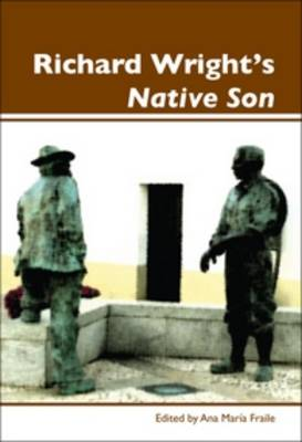 Richard Wright's <i>Native Son</i> - Dialogue 2 (Paperback)