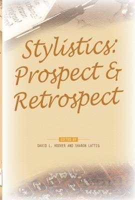 Stylistics: Prospect & Retrospect - PALA Papers 3 (Paperback)
