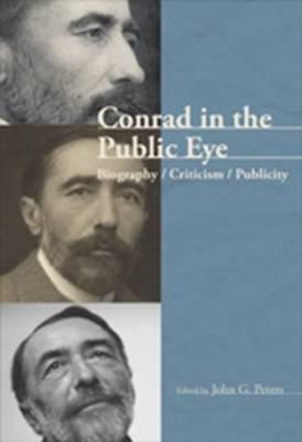 Conrad in the Public Eye: Biography / Criticism / Publicity - Conrad Studies 2 (Paperback)