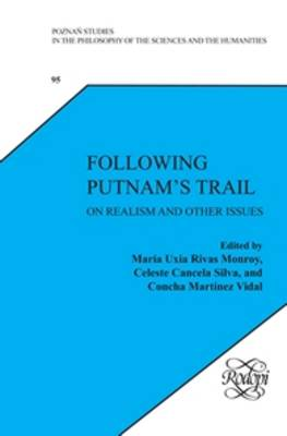 Following Putnam's Trail: On Realism and Other Issues - Following Putnam's Trail [print + e-book] 95 (Hardback)