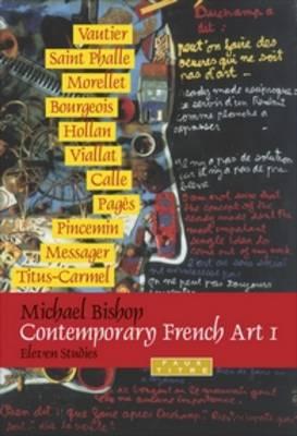 Contemporary French Art 1: Eleven Studies - Faux Titre 317 (Paperback)