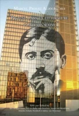 Proust dans la litterature contemporaine - Marcel Proust Aujourd'hui 6 (Paperback)