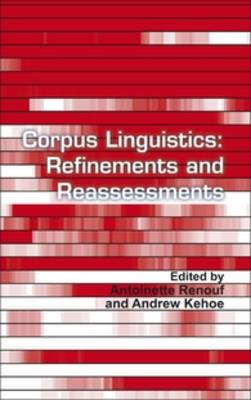 Corpus Linguistics: Refinements and Reassessments - Language and Computers 69 (Hardback)