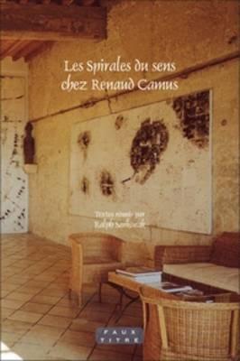 Les Spirales du sens chez Renaud Camus - Faux Titre 336 (Paperback)