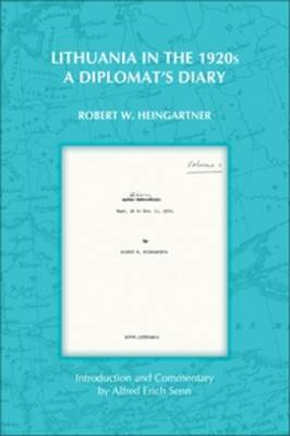 Lithuania in the 1920s: A Diplomat's Diary - On the Boundary of Two Worlds 19 (Paperback)