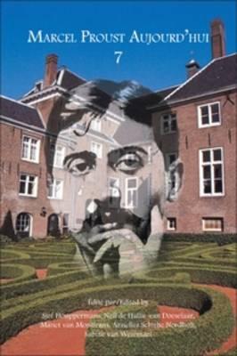 Marcel Proust Aujourd'hui 7 - Marcel Proust Aujourd'hui 7 (Paperback)