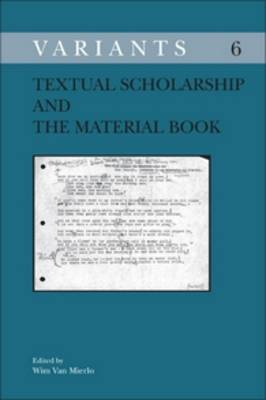 Textual Scholarship and the Material Book - Variants 6 (Paperback)