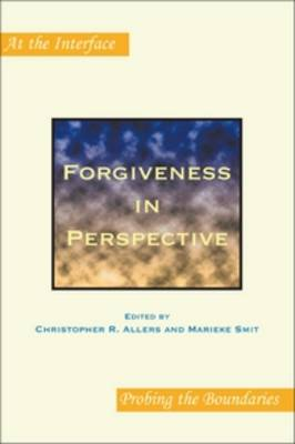 Forgiveness in Perspective - At the Interface / Probing the Boundaries 66 (Paperback)