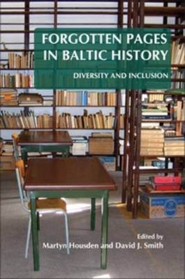 Forgotten Pages in Baltic History: Diversity and Inclusion - On the Boundary of Two Worlds 30 (Paperback)