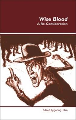 Wise Blood: A Re-Consideration - Dialogue 13 (Hardback)