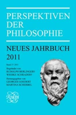 Perspektiven der Philosophie: Neues Jahrbuch. Band 37 - 2011 - Perspektiven der Philosophie, Neues Jahrbuch 37 (Paperback)