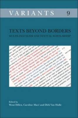 Texts beyond Borders: Multilingualism and Textual Scholarship - Variants 9 (Paperback)