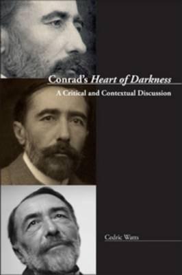 Conrad's <i>Heart of Darkness</i>: A Critical and Contextual Discussion - Conrad Studies 7 (Paperback)
