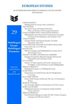 Multilingual Europe, Multilingual Europeans - European Studies 29 (Hardback)