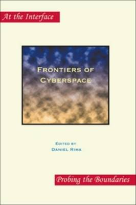 Frontiers of Cyberspace - At the Interface / Probing the Boundaries 85 (Paperback)