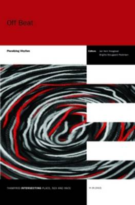 Off Beat: Pluralizing Rhythm - Thamyris/Intersecting: Place, Sex and Race 26 (Paperback)