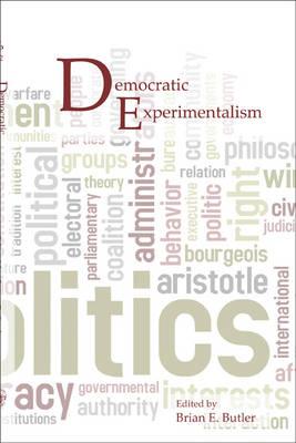 Democratic Experimentalism - Contemporary Pragmatism (Paperback)