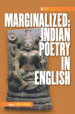 Marginalized: Indian Poetry in English - DQR Studies in Literature 53 (Hardback)