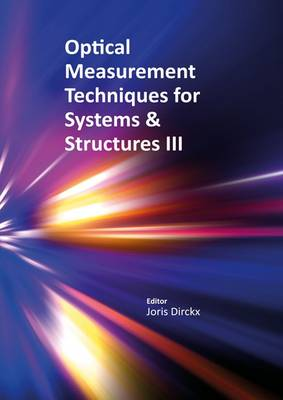 Optical Measurement Techniques for Structures & Systems III: 1 (Hardback)