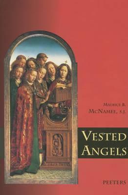 Vested Angels - Liturgia Condenda v.6 (Paperback)