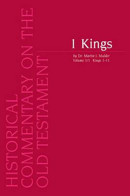 1 Kings. Volume 1 /1 Kings 1-11 - Historical Commentary on the Old Testament Volume 8 (Paperback)