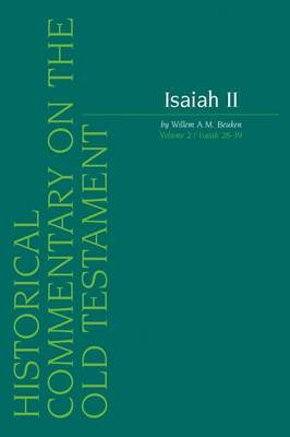 Isaiah II: Isaiah 28-39 v. 2 - Historical Commentary on the Old Testament v.10 (Paperback)