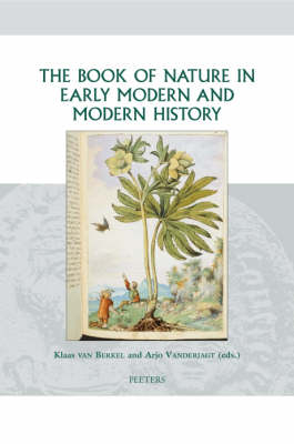 The Book of Nature in Early Modern and Modern History - Groningen Studies in Cultural Change v.17 (Hardback)