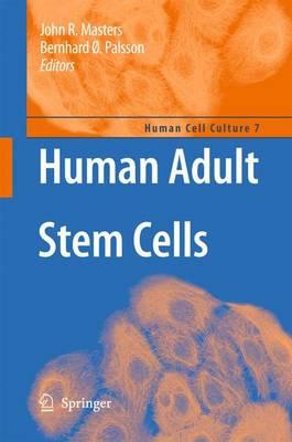 Human Adult Stem Cells - Human Cell Culture 7 (Hardback)