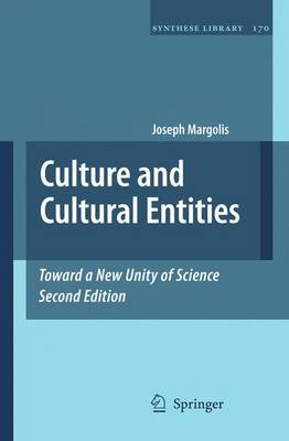 Culture and Cultural Entities - Toward a New Unity of Science - Synthese Library 170 (Hardback)