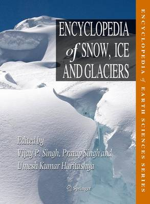 Encyclopedia of Snow, Ice and Glaciers - Encyclopedia of Earth Sciences Series