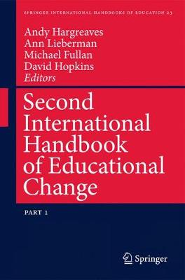 Second International Handbook of Educational Change - Springer International Handbooks of Education 23 (Hardback)