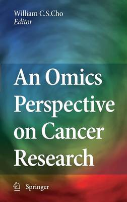 An Omics Perspective on Cancer Research (Hardback)