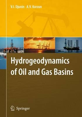 Hydrogeodynamics of Oil and Gas Basins (Hardback)